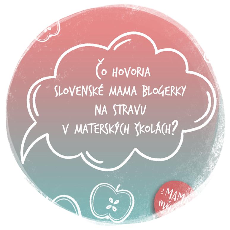 Čo hovoria slovenské mama blogerky na stravu v materských školách a čo si myslia o novej vyhláške?